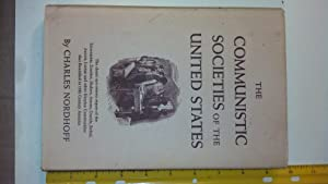 The Communistic Societies of the United States from Personal Visit and Observati