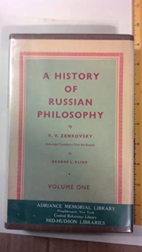 A History of Russian Philosophy Volume One: Zenkowsky, V. V.