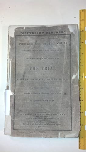 Proceedings of the Court Convened Under the Third Canon of 1844, in the City of New York, on ...
