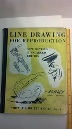 Line Drawing For Reproduction, new, revised &: Havinden, Ashley