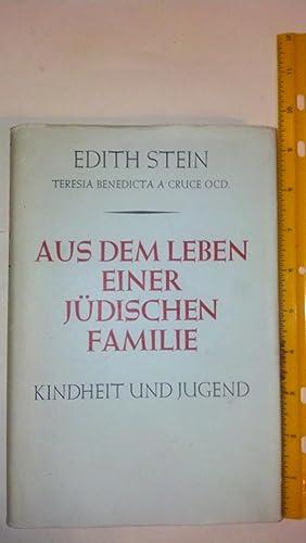 Aus dem Leben einer Judischen Familie (Edith Stein's Werke Band VII): Stein, Edith