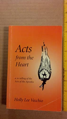 Acts From the Heart: Vecchio, Holly Lee