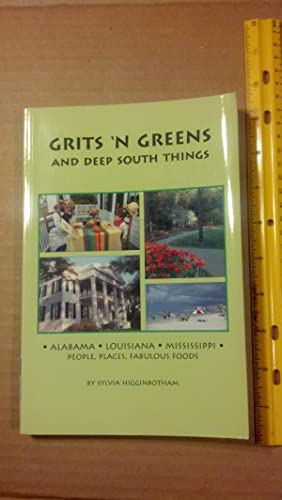 Grits 'n Greens And Deep South Things: Higginbotham, Sylvia