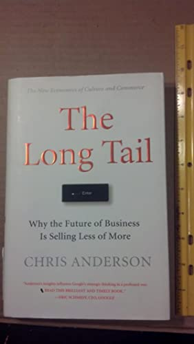 The Long Tail: Why the Future of: Anderson, Chris