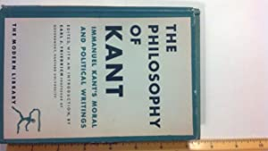 The Philosophy of Kant Immuel Kant's Moral: Friedrich, Carl; Kant,