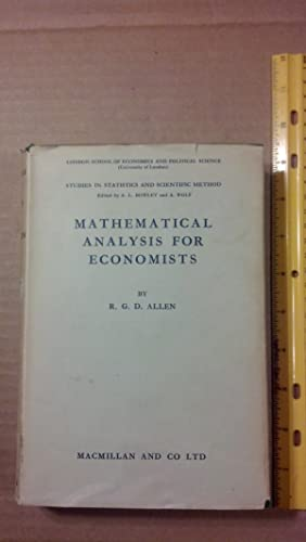 Mathematical Analysis for Economists: Allen, R. G.
