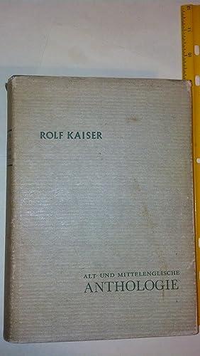 Alt- und Mitelenglische Anthologie: Kaiser, Rolf