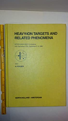 Heavy-Ion Targets and Related Phenomena: Proceedings of the 14th World Conference of the ...