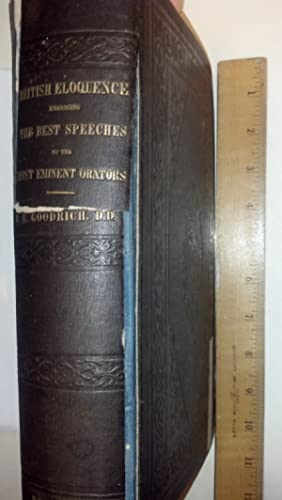 Select British eloquence; embracing the best speeches entire: Goodrich, Chauncey