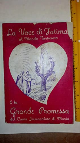 La Voce Di Fatima al mondo Torturato: Cappa, Sac. Alfonso-Maria