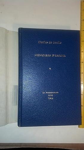 Memoires D'Espoir le Renouveau 1958-1962: de Gualle, Charles