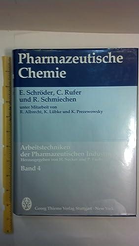 Arbeitstechniken Der Pharmazeutischen Industrie. Band 4 Pharmazeutische Chemie: Schr Der, E. ; ...