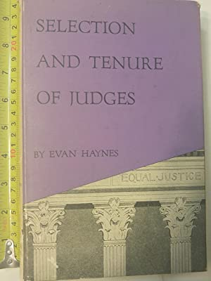 Selection and Tenure of Judges: Haynes, Evan