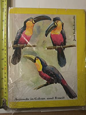 Animals in Colour and Pencil: Sokolowski, Jan