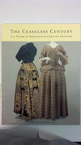 Ceaseless Century: 300 Years of Eighteenth-Century Costume: Martin, Richard