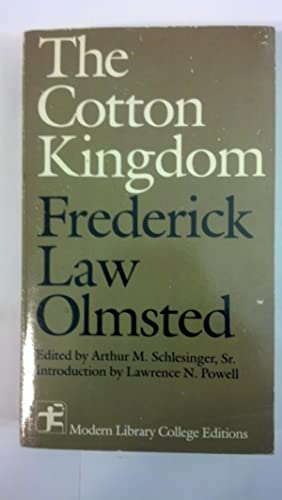 The cotton kingdom: A traveller's observations on: Olmsted, Frederick Law