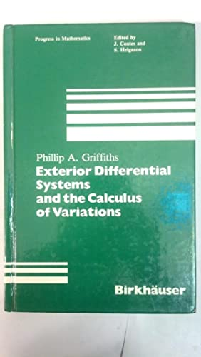 Exterior Differential Systems and the Calculus of: Griffiths, Phillip