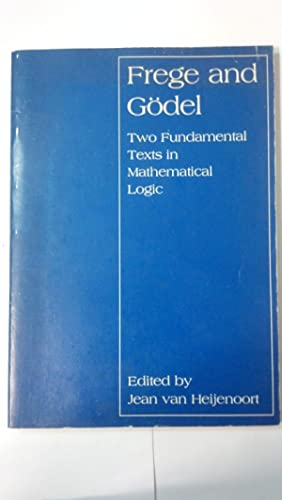 Frege and Godel: Two Fundamental Texts in: van Heijenoort, Jean;