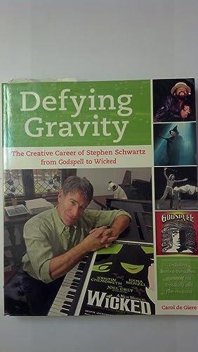 Defying Gravity: The Creative Career of Stephen: de Giere, Carol