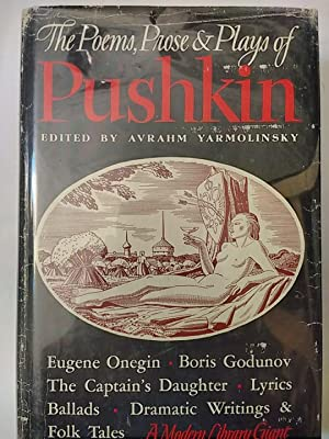 Poems, Prose and Plays of Alexander Pushkin,: Pushkin; Yarmolinsky