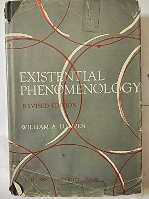 A First Introduction to Existential Phenomenology: Luijpen, William A.