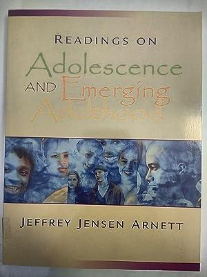 Readings on Adolescence and Emerging Adulthood: Arnett, Jeffrey Jensen