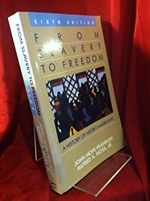From Slavery to Freedom: A History of Negro Americans