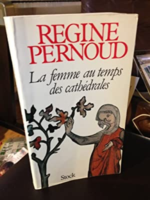 La femme au temps des cathe?drales (French Edition)