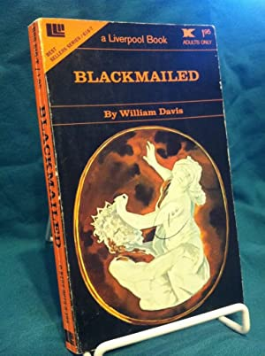 Blackmailed: Davis, William