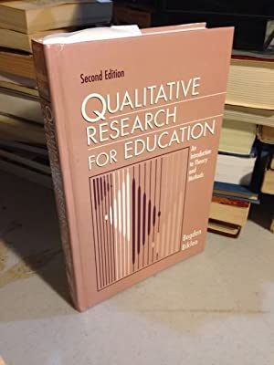 Qualitative Research for Education: An Introduction to: Bogdan, Robert C.;
