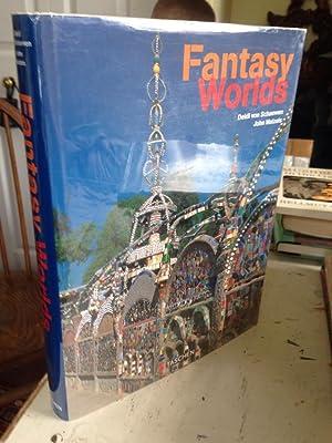 Fantasy Worlds (English, German and French Edition): Schaewen, Deidi von;