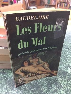 Les Fleurs du Mal: Baudelaire. Presente par