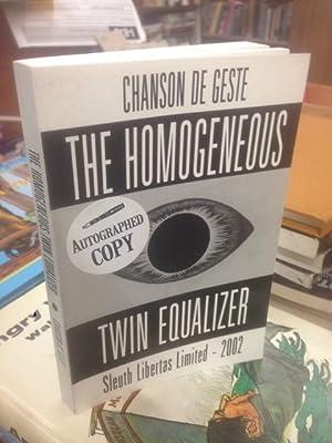 Homogeneous Twin Equalizer, the: De Geste, Chanson