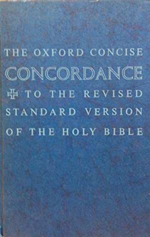 Oxford Concise Concordance to the Revised Standard: Metzger, Bruce Manning.