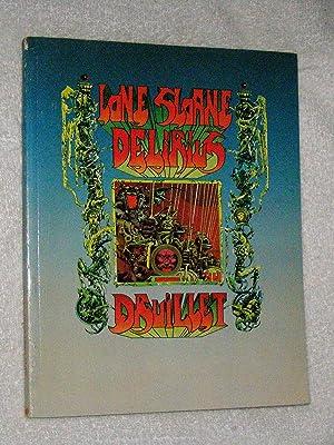 Lone Sloane ; Delirius: Druillet, Philippe; Lob,