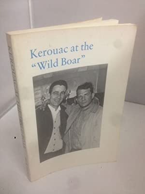 """Kerouac at the """"Wild Boar"""" and Other: Montgomery, John"""