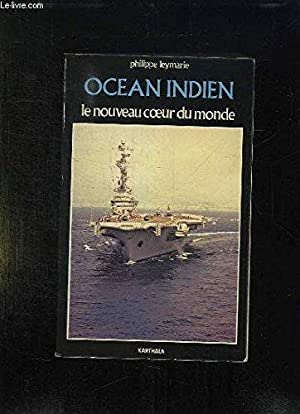 Oce an Indien: Le nouveau c ur du monde (Me ridiens) (French Edition)