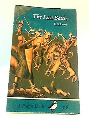 The Last Battle: Lewis, C. S.