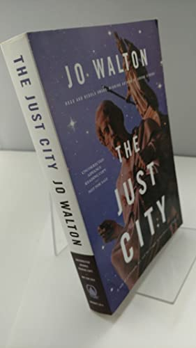 The Just City by Jo Walton