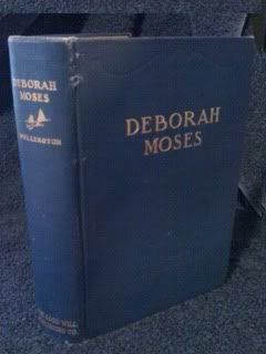 Deborah Moses or Pen Pictures of Colonial Life in New England by Wellington, Andrew by Wellington...