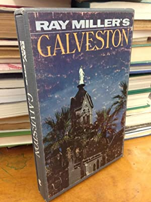 Ray Miller's Galveston: Miller, Ray