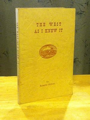 The West As I Knew It: Ankeny, Nesmith