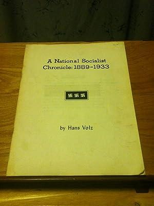 A National Socialist Chronicle: 1889-1933: Volz, Hans