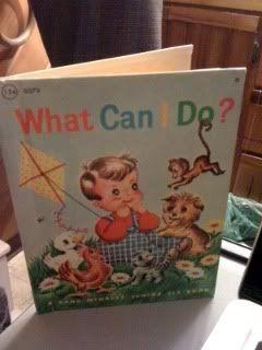 What Can I Do? ; Rand McNally Junior Elf Book: Conarroe, Lewis H.