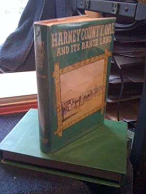 Harney County, Ore., and Its Range Land: Brimlow, George Francis