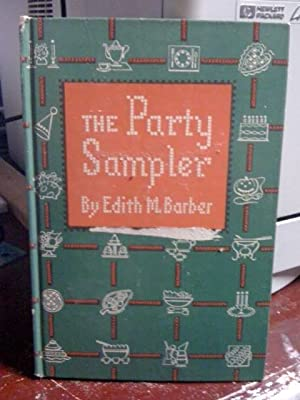 The Party Sampler: Barber, Edith M.