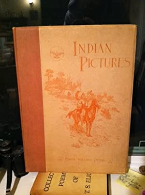 Indian pictures;: Facsimiles of paintings in water-colour and engravings of drawings in ...