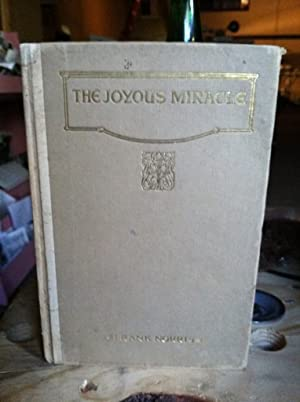 The Joyous Miracle by Norris, Frank by Norris, Frank