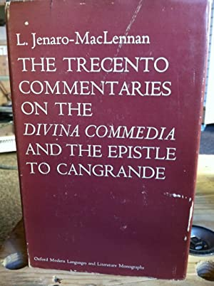 "Trecento Commentaries on the ""Divina Commedia"" and the Epistle to Cangrande (Modern ..."