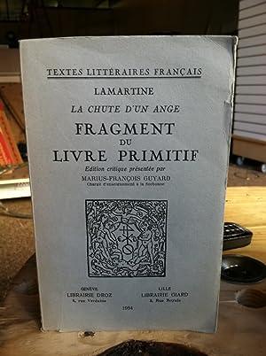 La Chute D'un Ange: Fragment Du Livre Primitif: Lamartine, Alphonse de